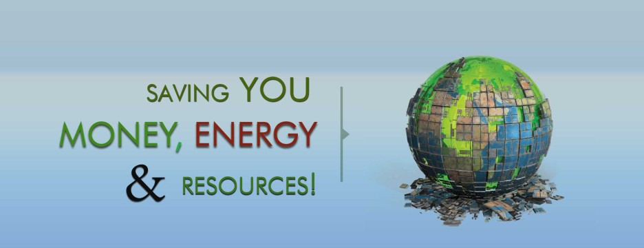 Saving You Money Energy & Resoures