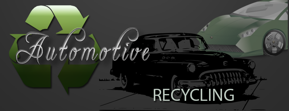 Automotive Recycling Requirements
